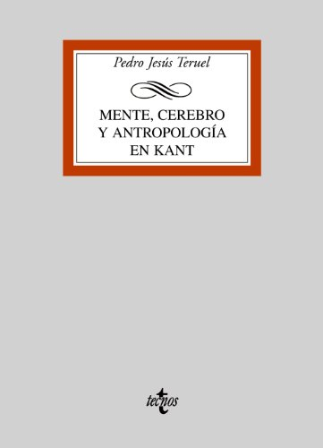 9788430946884: Mente, cerebro y antropologia en Kant / Mind, Brain and Anthropology in Kant (Spanish Edition)