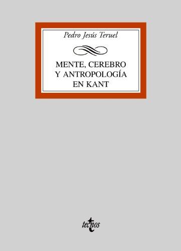 9788430946884: Mente, cerebro y antropología en Kant (Derecho - Biblioteca Universitaria De Editorial Tecnos)