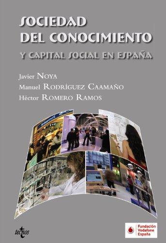 Sociedad del conocimiento y capital social en: Javier Noya; Manuel
