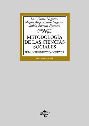 Metodología de las Ciencias Sociales: Castro Nogueira, Luis;