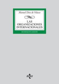 9788430947584: Las organizaciones internacionales (Derecho-biblioteca Universitaria)