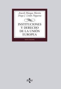 9788430947591: Instituciones y derecho de la Union Europea / Institutions and European Union law (Spanish Edition)