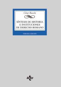 Sintesis de historia e instituciones de derecho: Rascón García, César