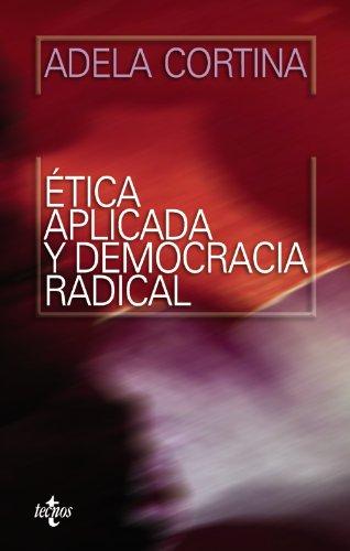 Ética aplicada y democracia radical (Ventana Abierta): Cortina Orts, Adela