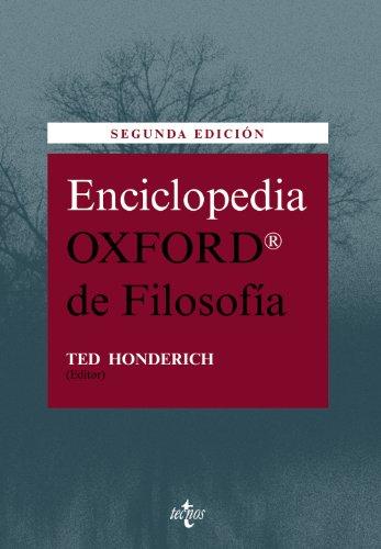 ENCICLOPEDIA OXFORD DE FILOSOFIA.: Honderich, Ted (edit and trans Carmen Garcia Trevijiano).