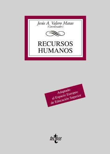 RECURSOS HUMANOS: ADAPTADO AL ESPACIO EUROPEO DE: Jesús Alberto Valero