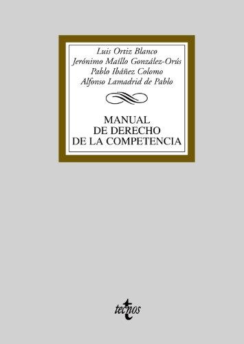9788430948093: Manual de derecho de la competencia / Manual of Competition Law (Spanish Edition)