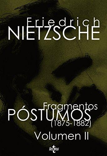 Fragmentos postumos 1875-1882 / Posthumous Fragments 1875-1882 (Spanish Edition) (8430948120) by Friedrich Wilhelm Nietzsche
