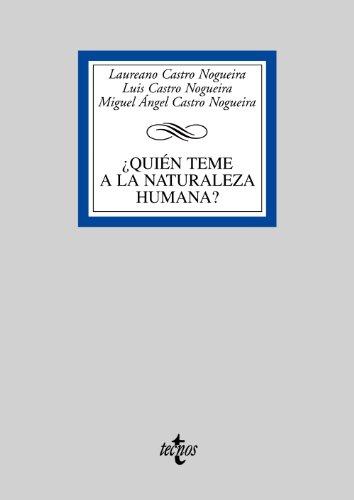 Quién teme a la naturaleza humana?/ Who's: Nogueira, Laureano Castro;
