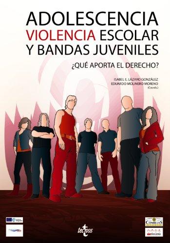 Adolescencia, violencia escolar y bandas juveniles: Lázaro González, Isabel