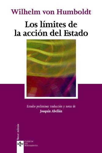 9788430948567: Los limites de la accion del Estado (Clasicos Del Pensamiento / Classics of Thought) (Spanish Edition)