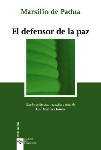 9788430948574: El defensor de la paz / The Defendor of Peace (Clasicos del pensamiento) (Spanish Edition)
