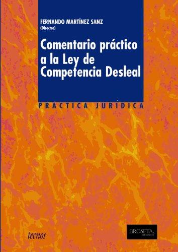 9788430948611: Comentario práctico a la Ley de Competencia Desleal (Derecho - Práctica Jurídica)