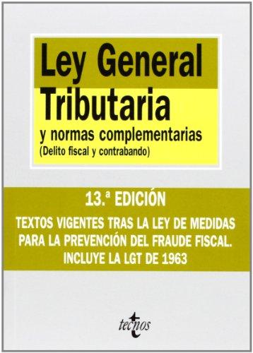 9788430948727: Ley General Tributaria y normas complementarias: Delito fiscal y contrabando (Derecho - Biblioteca De Textos Legales)