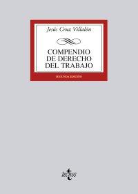 9788430949496: Compendio de Derecho del Trabajo (Derecho - Biblioteca Universitaria De Editorial Tecnos)