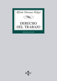 9788430949588: Derecho del trabajo/ Labor Law (Biblioteca Universitaria/ University Library) (Spanish Edition)