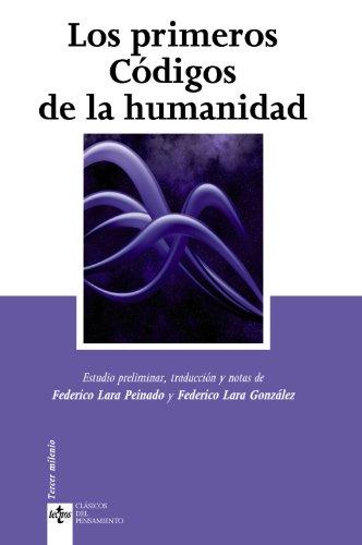 9788430949878: Los primeros codigos de la humanidad / First Codes of Humanity (Clasicos Del Pensamiento / Classical Thought) (Spanish Edition)