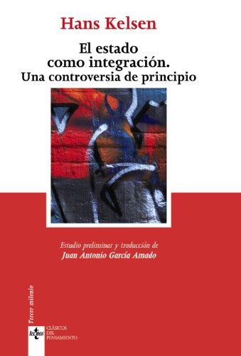 9788430949885: El Estado como integración: Una controversia de principio (Clásicos - Clásicos Del Pensamiento)