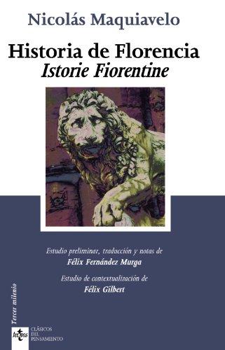 9788430950126: Historia de Florencia. Istorie Fiorentine (Clasicos Del Pensamiento/ Classical Thought) (Spanish Edition)