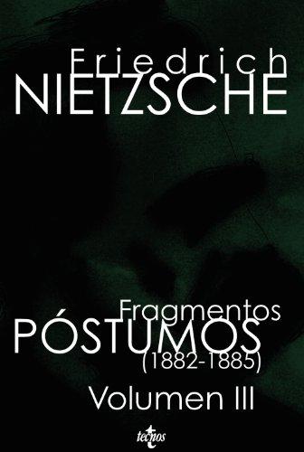 9788430950164: Fragmentos póstumos (1882-1885): Volumen III: 3 (Filosofía - Filosofía Y Ensayo)