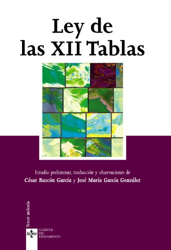 Ley de las XII Tablas: César Rascón García