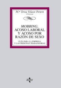 9788430950591: Mobbing, acoso laboral y acoso por razón de sexo: Guia para la empresa y las personas trabajadoras (Derecho - Biblioteca Universitaria De Editorial Tecnos)