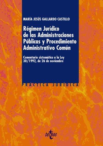 9788430950645: Régimen Jurídico de las Administraciones Públicas y del Procedimiento Administrativo Común: Comentario sistemático a la Ley 30/1992, de 26 de noviembre (Derecho - Práctica Jurídica)
