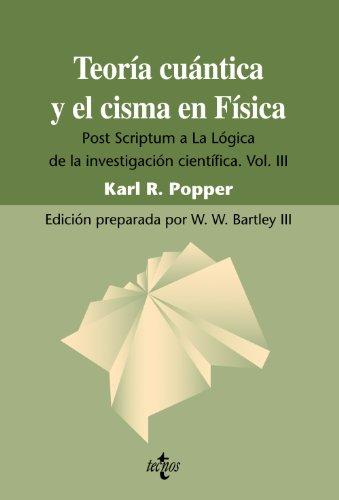 Teoria cuantica y el cisma en fisica: Karl R. Popper