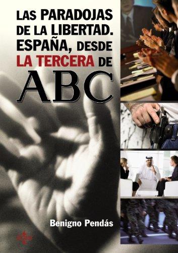 9788430950782: Las paradojas de la libertad: España, desde la tercera de ABC (Ventana Abierta)