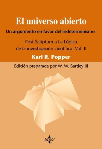 9788430950829: 1: El universo abierto. Un argumento a favor del indeterminismo. Post Scriptum a La logica de la investigacion cientifica. Vol. II (Spanish Edition)