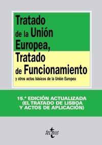 9788430951024: Tratado de la Unión Europea, Tratado de Funcionamiento: y otros actos básicos de la Unión Europea (Derecho - Biblioteca De Textos Legales)