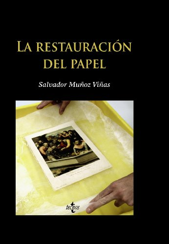 9788430951123: La restauración del papel / Paper Restoration (Ventana Abierta / Open Window) (Spanish Edition)