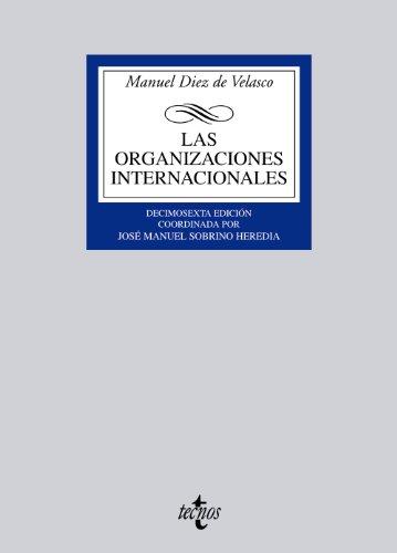9788430951383: Las organizaciones internacionales (Derecho - Biblioteca Universitaria De Editorial Tecnos)