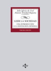 9788430951390: Leer la sociedad: Una introducción a la Sociología general (Derecho - Biblioteca Universitaria De Editorial Tecnos)