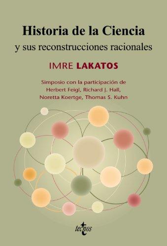 9788430951581: Historia de la Ciencia y sus reconstrucciones racionales (Filosofía - Filosofía Y Ensayo)