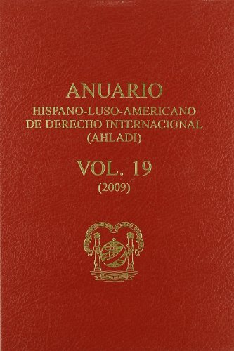 9788430951802: Anuario Hispano-Luso-Americano de Derecho Internacional (AHLADI): Vol 19 (2009) (Introduccion Al Derecho)
