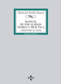 9788430951833: Manual de fiscalidad / Taxation Manual: Teoria Y Practica. Adaptado Al Eees / Theory and Practice. Adapted to the Ehea (Spanish Edition)