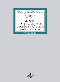 9788430951833: Manual de Fiscalidad: Teoría y práctica: (Adaptado al EEES) (Derecho - Biblioteca Universitaria De Editorial Tecnos)