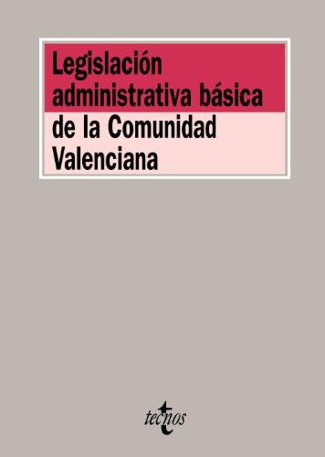9788430952038: Legislación administrativa básica de la Comunidad Valenciana
