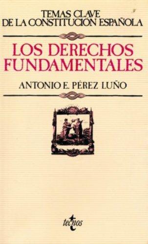 9788430952311: Los derechos fundamentales (Derecho - Temas Clave De La Constitución Española)
