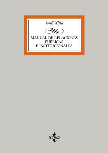 9788430952670: Manual de relaciones públicas e institucionales