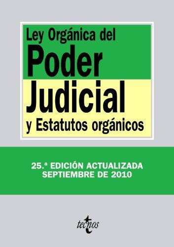 9788430953080: Ley Orgánica del Poder Judicial: y Estatutos orgánicos (Derecho - Biblioteca De Textos Legales)