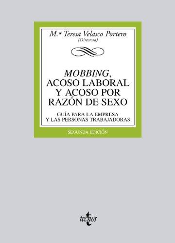 9788430953363: Mobbing, acoso laboral y acoso por razón de sexo: Guía para la empresa y las personas trabajadoras (Derecho - Biblioteca Universitaria De Editorial Tecnos)