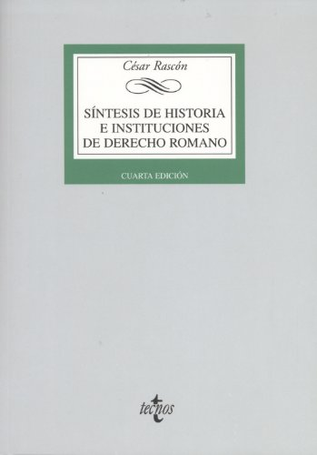 9788430953387: Síntesis de Historia e Instituciones de Derecho Romano (Derecho - Biblioteca Universitaria De Editorial Tecnos)