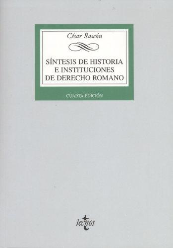 9788430953387: Síntesis de historia e instituciones de derecho romano / Synthesis of history and institutions of Roman law (Spanish Edition)