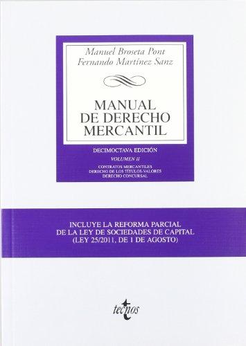 9788430953530: Manual de Derecho Mercantil: Vol. II. Contratos mercantiles. Derecho de los títulos-valores. Derecho Concursal: 2 (Derecho - Biblioteca Universitaria De Editorial Tecnos)