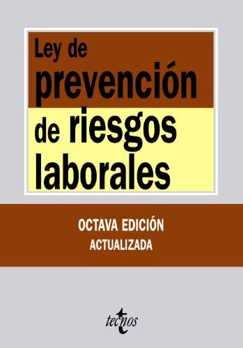9788430953646: Ley de prevención de riesgos laborales / Act of prevention of occupational hazards (Textos Legales / Legal Texts) (Spanish Edition)