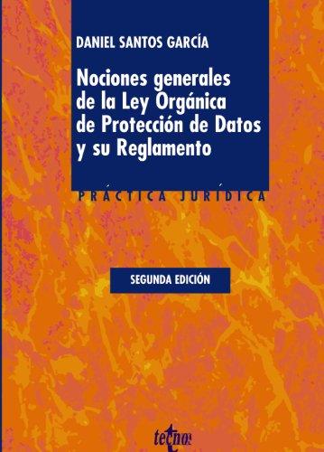 9788430953790: Nociones generales de la Ley Orgánica de Protección de Datos y su Reglamento: Adaptado Real Decreto 1720/2007, de 21 de Diciembre (Derecho - Práctica Jurídica)