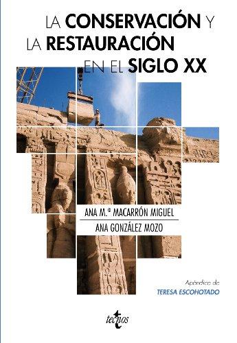 9788430953813: La conservación y la restauración en el siglo XX (Filosofía - Neometrópolis)