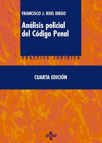 9788430953929: Analisis policial del Codigo Penal / Police Criminal Code Analysis (Spanish Edition)